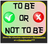To Be Or Not To Be - Is it Permutation or Combination???