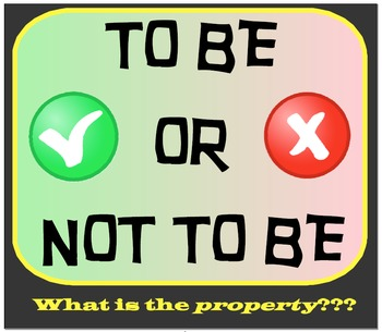 To Be Or Not To Be - What is the Property???