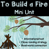 To Build A Fire by Jack London + Informational Text + Poet