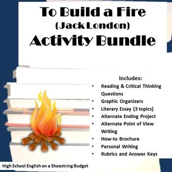 To Build a Fire Activity Bundle (Jack London)- Word