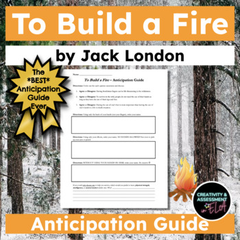To Build a Fire by Jack London - *The Best* Anticipation Guide Ever