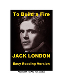 To Build a Fire - Easy Reading Version + Quiz