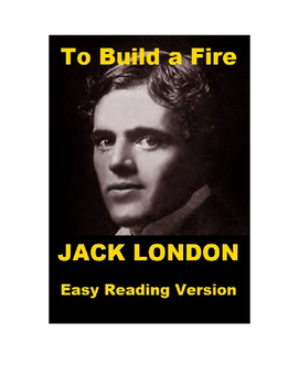 To Build a Fire - Easy Reading Version and Mp3