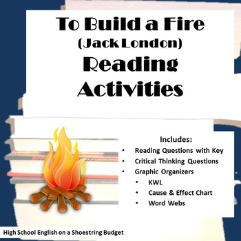 To Build a Fire Reading Activities (Jack London)