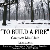 To Build a Fire Short Story Literature Guide Unit Printable and Digital