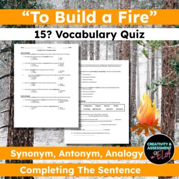 """""""To Build a Fire"""" Vocabulary Quiz"""
