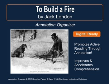 """To Build a Fire"" by Jack London: Annotation Organizer"