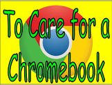 To Care for a Chromebook Bulletin Board