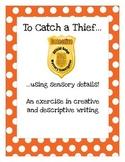 To Catch a Thief... Using Sensory Details!