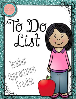 To Do List Freebie - Teacher Appreciation #MusicTeacher101Planning