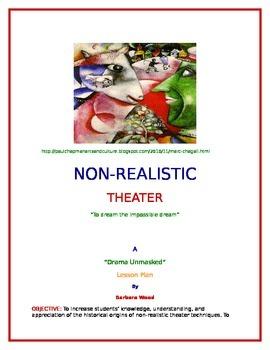 """""""To Dream the Impossible Dream"""" - Nonrealistic Theater"""