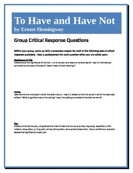 To Have and Have Not - Hemingway - Group Critical Response Questions