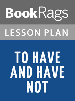 To Have and Have Not Lesson Plans