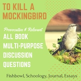 To Kill A Mockingbird All-Book Questions for Discussion an