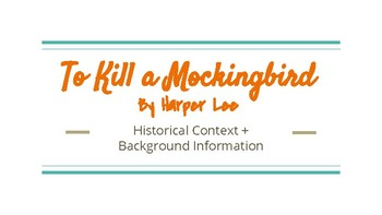 To Kill A Mockingbird Background Information, Historical Context, + Theme PPT