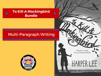 To Kill A Mockingbird: Bundle of Writing Prompts