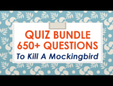 To Kill A Mockingbird CHAPTER QUIZZES - EDITABLE Test & Ke
