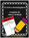 To Kill A Mockingbird: Chapter 15 News Article