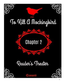 To Kill A Mockingbird Chapter 2 Reader's Theater