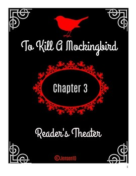 To Kill A Mockingbird Chapter 3 Reader's Theater