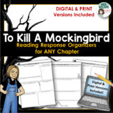 To Kill A Mockingbird - Graphic Organizers for ANY Chapter