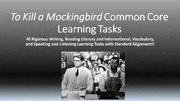 To Kill A Mockingbird Common Core Learning Tasks - 45 Rigorous Tasks!!