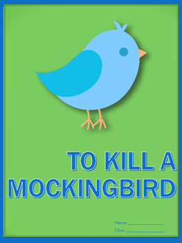 To Kill A Mockingbird - Complete Unit!