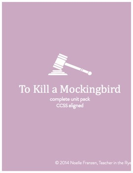To Kill A Mockingbird Complete Unit Pack-HW, Writing, Vocab and More!