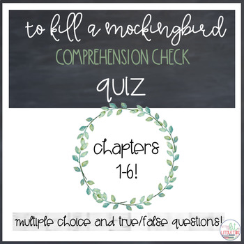 To Kill A Mockingbird Comprehension Quiz