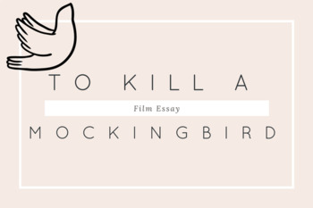 To Kill A Mockingbird: Film Essay