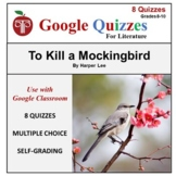 To Kill A Mockingbird Google Forms Quizzes For Google Classroom