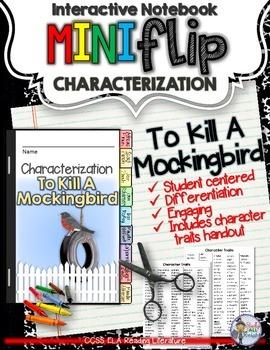 TO KILL A MOCKINGBIRD: INTERACTIVE NOTEBOOK CHARACTERIZATI