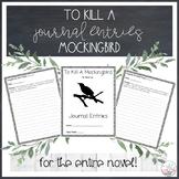 To Kill A Mockingbird Journal Entries