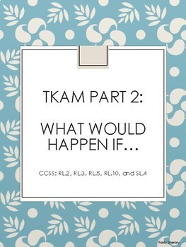 To Kill A Mockingbird Part 2: What Would Happen If...