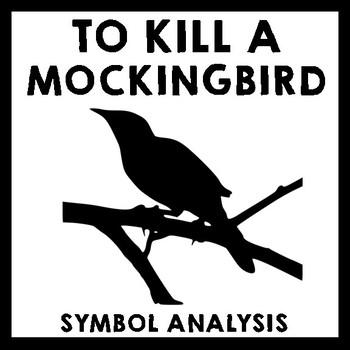 To Kill A Mockingbird Symbols Teaching Resources Teachers Pay Teachers