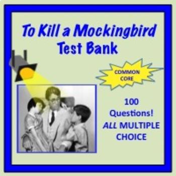 To Kill A Mockingbird Test 100 Questions!