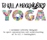 To Kill A Mockingbird Yoga