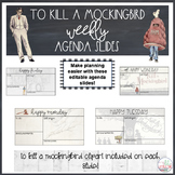 To Kill A Mockingbird Themed Weekly Agenda Slides