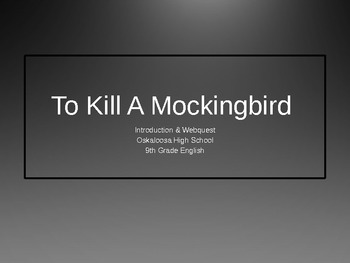 To Kill A Mockingbird web quest introduction