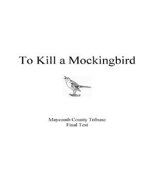 To Kill  Mockingbird Final Test - Newspaper Headlines