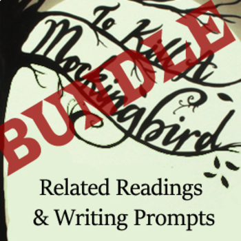To Kill a Mockinbird - Related Readings and writing prompt BUNDLE