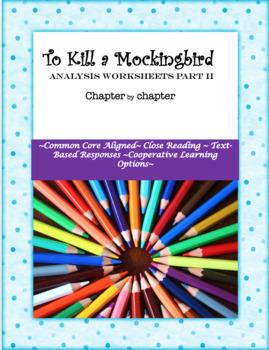 To Kill a Mocking Bird Analysis Packet: Part II