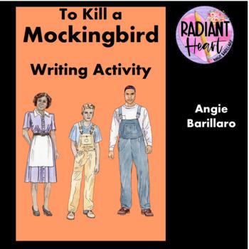 To Kill a Mockingbird 3 page Writing Activities