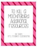 To Kill a Mockingbird Additional Resources