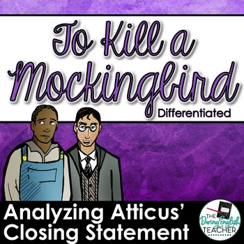 To Kill a Mockingbird: Analyzing Atticus' Closing Statement