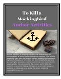 To Kill a Mockingbird Anchor Activities