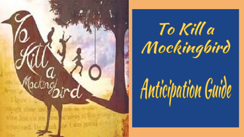 To Kill a Mockingbird Anticipation Guide