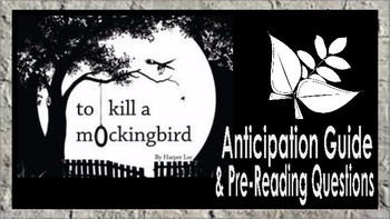 To Kill a Mockingbird: Anticipation Guide and Pre-Reading Questions
