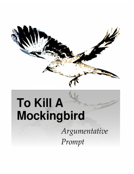 To Kill a Mockingbird Argumentative Prompt