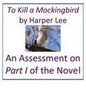 To Kill a Mockingbird Assessment on Part I of Novel